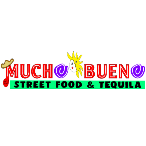 Mucho Bueno Street Food &Tequila