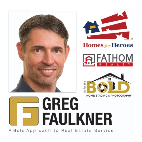 Greg Faulkner with Fathom Realty & Homes For Heroes Reward Program