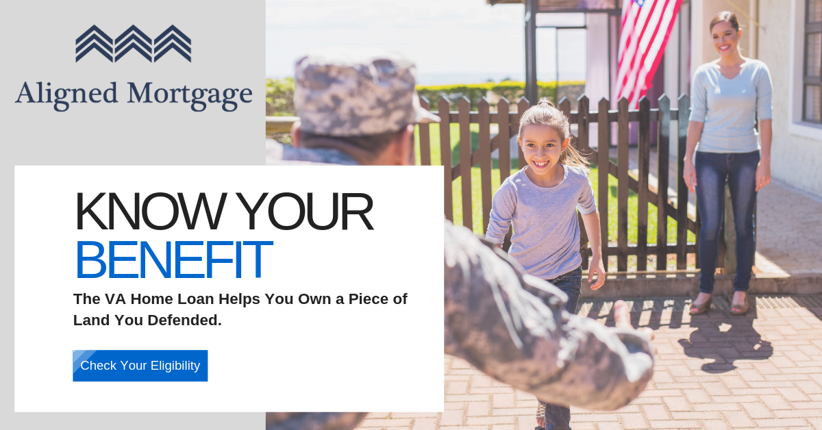 Aligned Mortgage - VA Home Loan Benefit